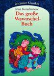 Das grosse Wawuschel-Buch