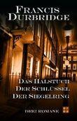 Das Halstuch /Der Schlüssel /Der Siegelring