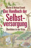 Das Handbuch der Selbstversorgung