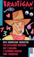 Das Hawkline Monster