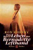Das kurze Leben der Bernadette Lefthand