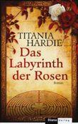 Das Labyrinth der Rosen