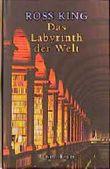 Das Labyrinth der Welt