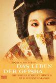 """Buch in der Ähnliche Bücher wie """"Die wahre Geschichte der Geisha"""" - Wer dieses Buch mag, mag auch... Liste"""