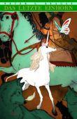 Das letzte Einhorn - Die Graphic Novel