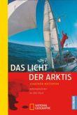 Das Licht der Arktis