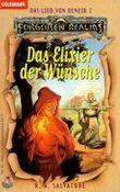 Das Lied von Deneir / Das Elixier der Wünsche