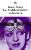Das Mädchenorchester in Auschwitz