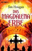 Das Magdalena-Erbe