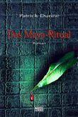 Das Maya-Ritual