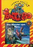 Tom Turbo - Das Monster vom Mars