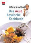 Das neue bayrische Kochbuch