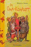 Das Oma-Komplott