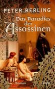 Das Paradies der Assassinen