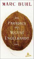 Das Paradies des August Engelhardt
