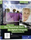 Das Photoshop-Buch für digitale Fotografie