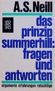 Das Prinzip Summerhill: Fragen und Antworten, Erfahrungen, Ratschläge