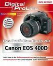 Das Profi-Handbuch zur Canon EOS 400D