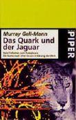 Das Quark und der Jaguar