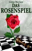 Das Rosenspiel