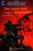 Das Schwarze Auge 58. Der Letzte wird Inquisitor.
