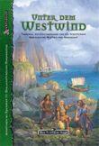 DSA4-Regionalbeschreibungen (Ulisses) / Unter dem Westwind