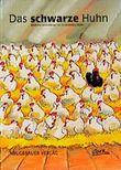 Das schwarze Huhn (Bilderbücher)