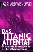 Das Titanic-Attentat