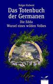Das Totenbuch der Germanen