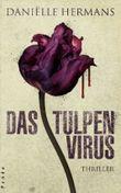 Das Tulpenvirus