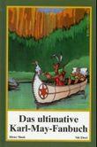 Das ultimative Karl-May-Fanbuch