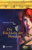 Das Vermächtnis von Longlight / Die Rückkehr der Novakin