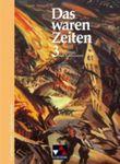 Das waren Zeiten - Ausgabe für Niedersachsen. Unterrichtswerk für Geschichte an Gymnasien