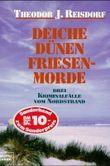 Deiche, Dünen, Friesenmorde