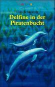 Delfine in der Piratenbucht