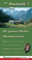 Der Almanach. Die grünen Dächer Oberösterreichs