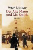 Der alte Mann und Mr. Smith