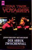 Der Arbuk- Zwischenfall. Star Trek Voyager 05.