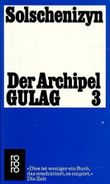Der Archipel GULAG III