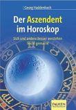 Der Aszendent im Horoskop