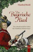Der Bayerische Hiasl