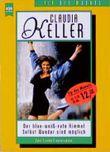 Der blau-weiß-rote Himmel / Selbst Wunder sind möglich. Zwei freche Frauenromane.