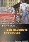 Der blutrote Chevrolet