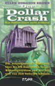 Der Dollar Crash