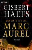 Der erste Tod des Marc Aurel