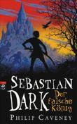 Sebastian Dark - Der falsche König