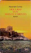 Der Graf von Monte Christo.: 2 Bde.