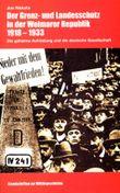 Der Grenz- und Landesschutz in der Weimarer Republik 1918 bis 1933