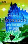 Pendragon - Der Händler des Todes