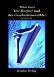 Der Harfner und der Geschichtenerzähler. Tl.3